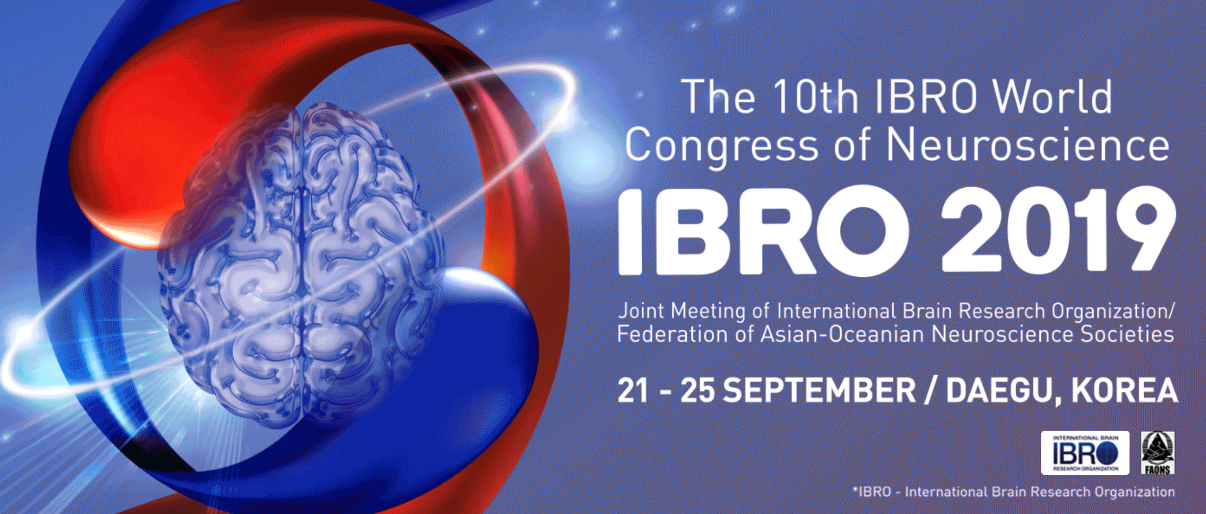 The 10th IBRO World Congress of Neuroscience, 21-25 September 2019, EXCO, Daegu, Korea